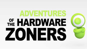 Adventures of the HardwareZoners: The Trailer