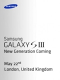 Samsung Galaxy S III Image Shows Up On May 22nd Press Invite