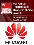 Huawei Does a Clean Sweep at the 5th Annual Telecom Asia Readers' Choice Awards