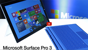 First Looks: Microsoft Surface Pro 3 Tablet