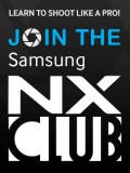 Samsung invites you to join the Samsung NX Club to learn to shoot like a pro
