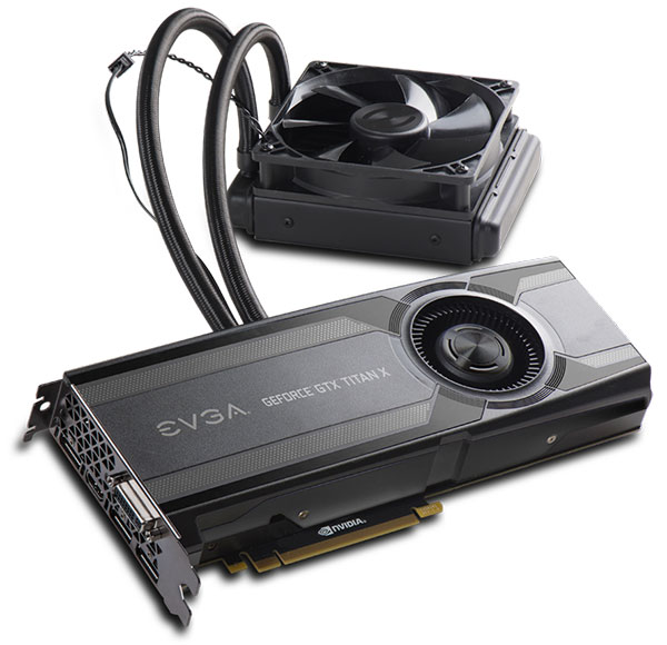 EVGA announces GeForce GTX Titan X Hybrid, combines liquid and air cooling