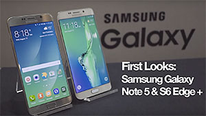 First looks: Samsung Galaxy Note 5 & S6 Edge+