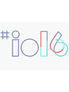 Google I/O 2016: Byte-sized highlights