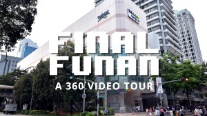 Final Funan: A 360 video tour of the IT mall we'll miss