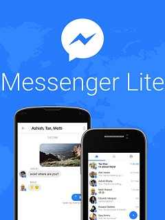 Facebook Messenger goes on diet, launches Messenger Lite for Android devices