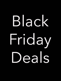 Deal Alert: The Black Friday Special!