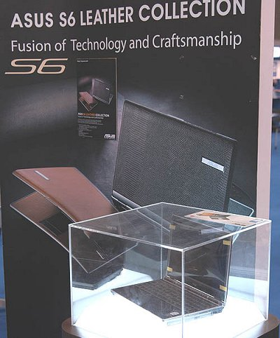 Now where have we seen this display before? Seems like ASUS is still touting its leather bound S6 series of notebooks, which we first saw at the PC Show earlier this year.
