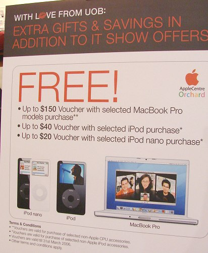 Aligning to the rhythm of IT Show 2006, Apple has also drafted freebies for every purchase of an iPod nano, iPod or MacBook Pro.