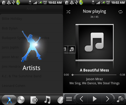A retooled Music interface that has a better appeal to it than the default Android interface.