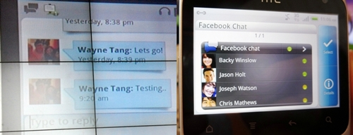 The Facebook Chat is fully integrated with the HTC ChaCha. The interface is almost similar to other instant messaging apps.