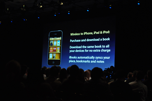 iBook will also be made available for iPhones and iPod Touch, and you can now sync iBook's notes, highlights and bookmark features across all three iOS devices (iPad, iPod Touch and iPhone). Also, any book purchased on one device will be made available to all other devices.