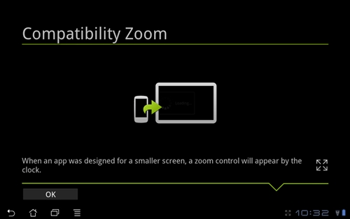 App zooming works by letting you choose between stretch and zoom modes to make the apps more usable on the bigger screens of tablets.