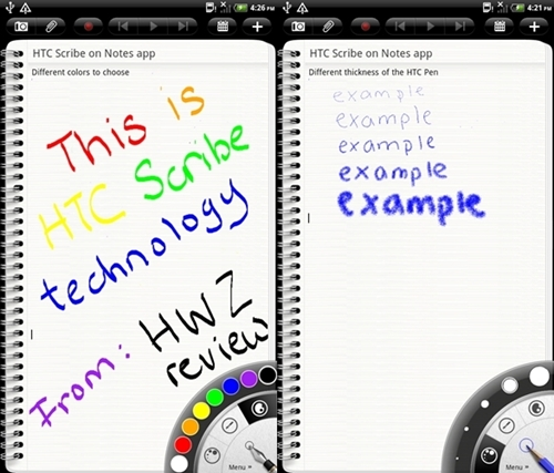 You can use the HTC Pen to write notes in different colors (left) and thickness of font (right).