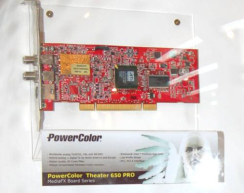 We saw the new Theater 650 Pro demo at ATI's showroom, but PowerColor was the one with a product sample at hand. The Theater 650 Pro has 3D Comb filtering, motion compensated hardware noise reduction and will work with both analog and digital TV.