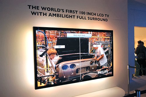 "Philips showed us a prototype world's first 100"" LCD TV (note that Sharp has the record for largest commercialized LCD TV at 65 inches) with Ambilight and full surround sound."