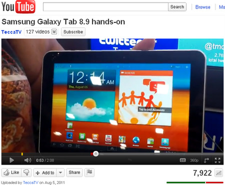Source: Youtube video of the Galaxy Tab 8.9, uploaded by Tecca