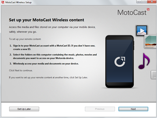 It took about 10 minutes for the MotoCast software installation and another five minutes to set up a MotoCast ID and select the folders to remotely access on your PC.