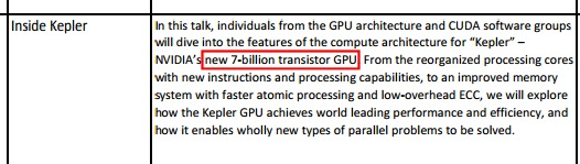 So the full Kepler architecture will feature a staggering 7 billion transistors, double that of the GK104 chip featured on the just launched GeForce GTX 680.