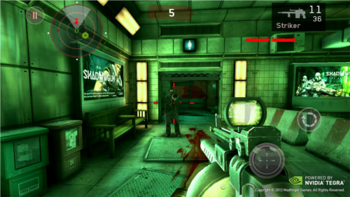 Dead Trigger - This first person shooter game takes advantage of the Tegra 3 processor to provides exclusive effects like enhanced water, specular lighting, volumetric fog and ragdoll physics.