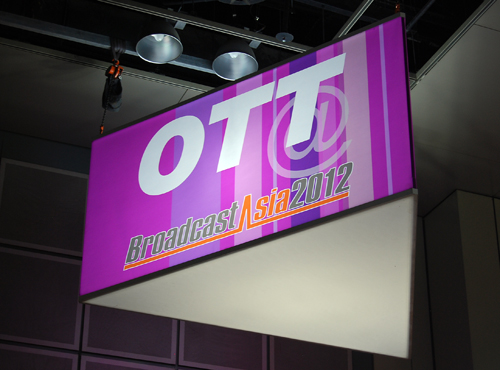 A special OTT Zone has been setup at BroadcastAsia 2012 for concerned parties to showcase their efforts.
