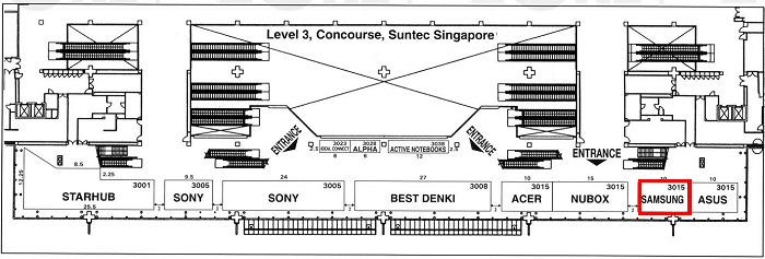 Erratum: The Samsung booth in the map is actually the Dell booth on Level 3.