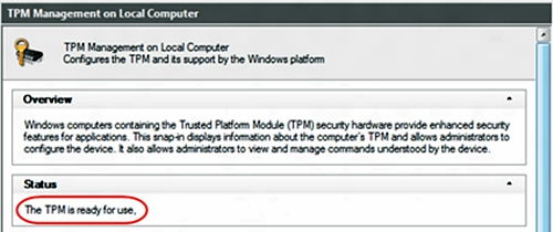 In the TPM Management on Local Computer dialog box, under Status, check to see if a TPM chip is installed.