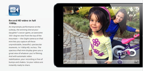 The Apple iPad Mini is capable of full 1080p HD video recording. <br>Image source: Apple