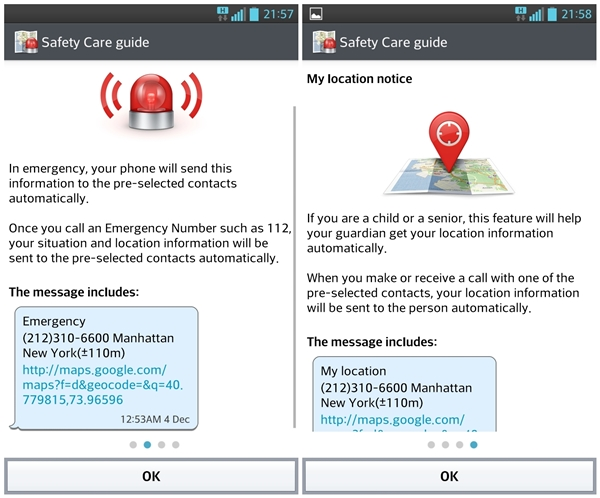 Exclusively available on LG devices, Safety Care lets people you select know that you are in need of help in emergency,