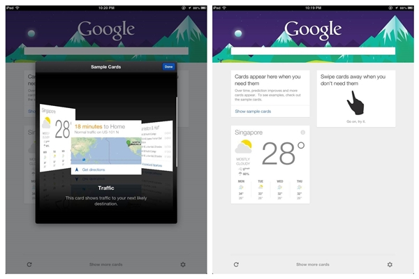 Google Now is available for iPhone and iPad.