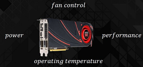 The 4 pillars of the new AMD PowerTune that's featured in the Radeon R9 and R7 graphics cards.