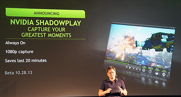 ShadowPlay lets gamers record their gaming experience without taking a drastic frame rate hit.