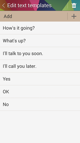 You can preset text messages too.