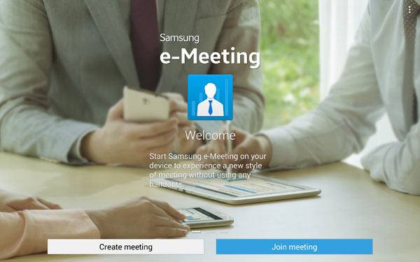 Samsung E-Meeting app.