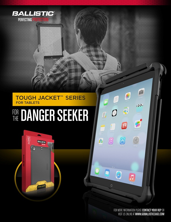 Tough Jacket: Minimal and organic design that provides the very best protection for the danger-seeker. For iPad Air – PhP 3,190; iPad mini – PhP 2,490; iPhone 5s & Samsung Galaxy S5 – PhP 1,790