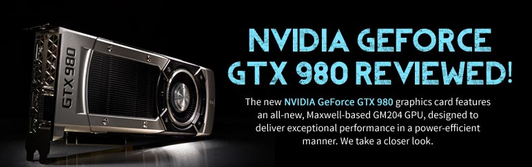 Review: NVIDIA GeForce GTX 980