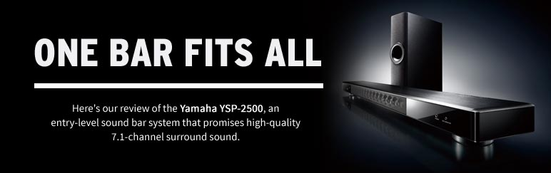 Review: Yamaha YSP-2500 sound bar