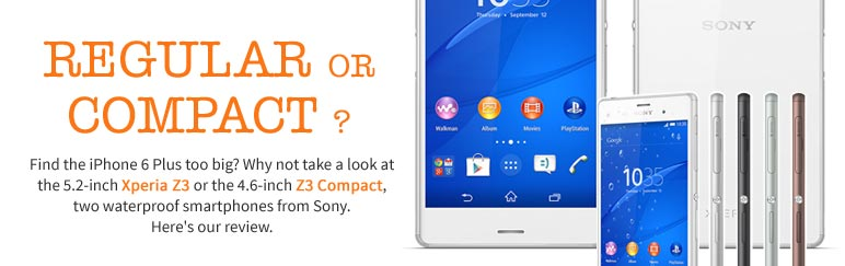 Review: Sony Xperia Z3 & Z3 Compact
