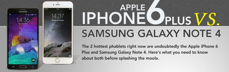 Which to buy: Apple iPhone 6 Plus vs. Samsung Galaxy Note 4