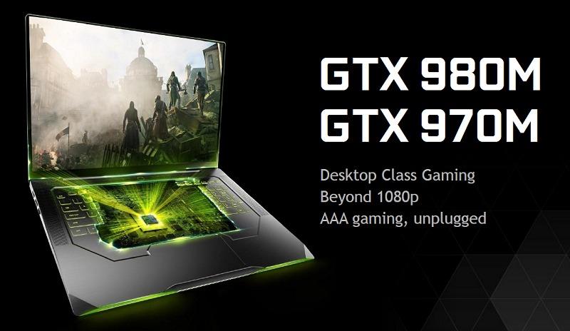 NVIDIA GeForce GTX 980M and GTX 970M: Mobile GPUs that unleash