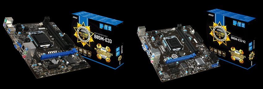 Notice how MSI markets its motherboard revisions? Here you have the B85M-E33 on the left and the B85M-E33 V2 on the right.