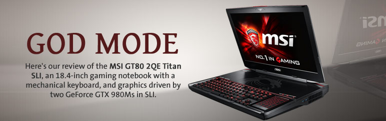 Review: MSI GT80 2QE Titan SLI