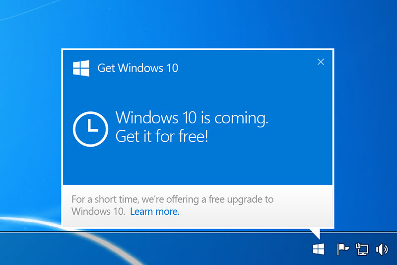 If you've an eligible and up-to-date Windows 7 or 8.1 machine, you should have seen this notification informing you about the free Windows 10 upgrade. Don't have Windows 7 or 8.x? Don't worry, there's another way to get Windows 10 for free.