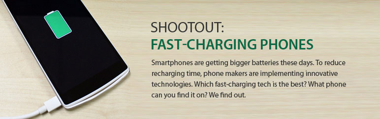 Shootout: Fast-charging smartphones