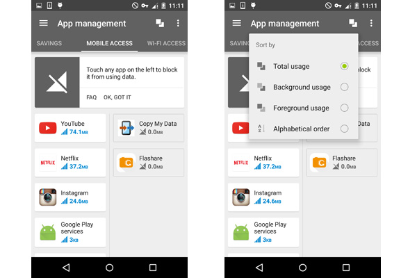 You can also easily control which app has access to mobile data.