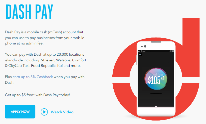 Dash, a mobile payment wallet by Singtel, among other features.