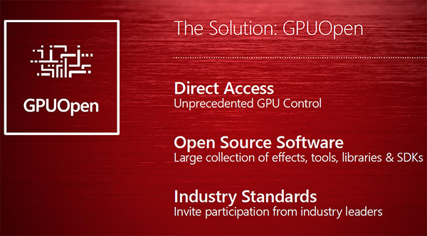 GPUOpen will see AMD create its own custom libraries, SDKs and other tools and open them up to the developer community.