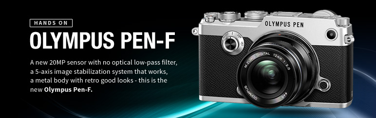 Hands-on: Olympus Pen-F