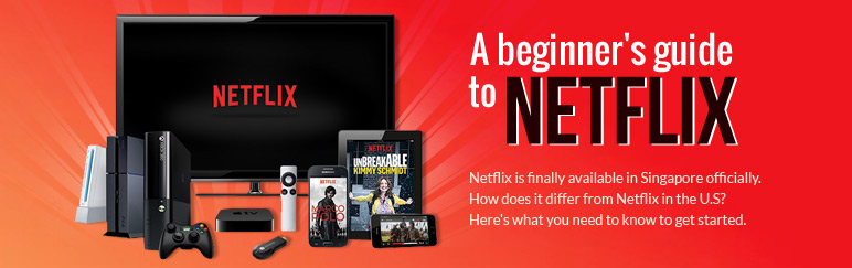 A beginner's guide to Netflix