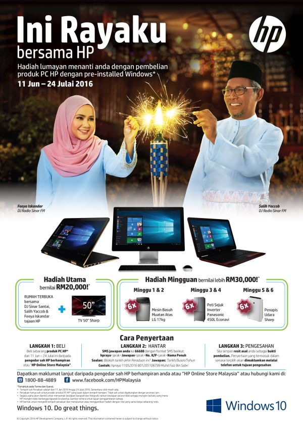 "HP's Rayaku campaign lets lucky customer win different weekly prizes and even the grand prize of a Sharp 50"" LED TV along with special guest appearance of Salih Yaakob and Feeya Iskandar from Sinar FM at your open house."